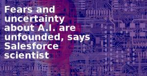 """[홍석윤의 AI 천일야화] """"AI에 관한 두려움과 불확실성 근거 없다"""""""